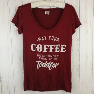 b47d4b4c6 Tops - MAY YOUR COFFEE BE STRONGER THAN YOUR TODDLER Tee